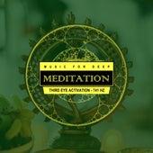 Third Eye Activation - 741 Hz von Music For Meditation