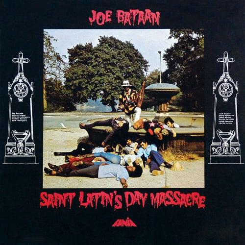 Saint Latin'S Day Massacre by Joe Bataan