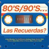 80s/90s... Las Recuerdas? de Various Artists