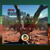 Hold On (Live) de Marie MacDonald