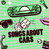 Songs about Cars by Various Artists