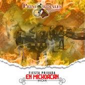 Fiesta Privada en Michoacán by Primordiales de Sinaloa