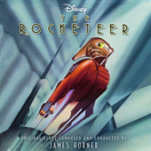 The Rocketeer (Original Motion Picture Soundtrack) by James Horner