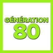 Génération 80 de Various Artists