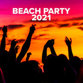 Beach Party 2021 de Various Artists