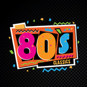 80s Classics by Various Artists