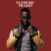 Pandemic Praise! by Tye Tribbett