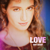 Love by Amy Grant
