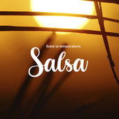 Sube la temperatura: Salsa by Various Artists