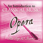 Opera - The Top 10 by Various Artists