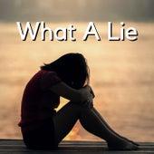 What A Lie fra Various Artists