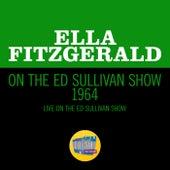 Ella Fitzgerald On The Ed Sullivan Show 1964 (Live On The Ed Sullivan Show, 1964) de Ella Fitzgerald