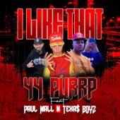 I Like That (feat. Paul Wall & TEXAS BOYZ) by 44 Purrp