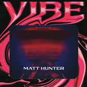 Vibe de Matt Hunter