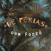 De Férias com Forró fra Various Artists