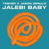 Jalebi Baby by Tesher