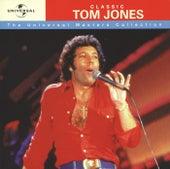 Classic Tom Jones - Universal Masters Collection von Tom Jones