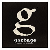 Blood For Poppies von Garbage