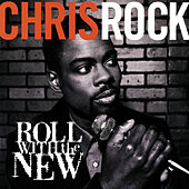 Roll With The New de Chris Rock
