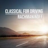 Classical for Driving: Rachmaninoff von Sergei Rachmaninov