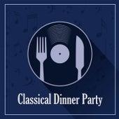 Classical Dinner Party: Schubert by Franz Schubert
