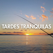Tardes Tranquilas by Various Artists
