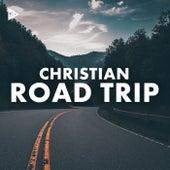 Christian Road Trip de Various Artists