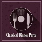 Classical Dinner Party: Mozart de Wolfgang Amadeus Mozart