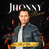 Tú y Yo de Jhonny Rivera