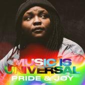 Music Is Universal: Pride & Joy by Various Artists