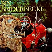 Bix Beiderbecke And The Wolverines de Bix Beiderbecke