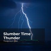 Slumber Time Thunder by Thunderstorms