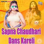 Sapna Chaudhari Dans Kareli by Kamal