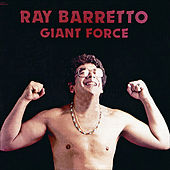 Giant Force by Ray Barretto