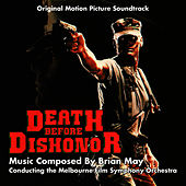 Death Before Dishonor - Original Motion PIcture Soundtrack von Brian May