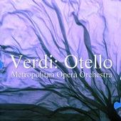 Verdi: Otello von Metropolitan Opera Orchestra