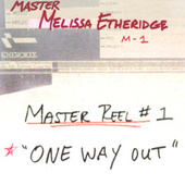One Way Out by Melissa Etheridge