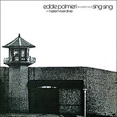 Recorded Live At Sing Sing With Harlem River Drive by Eddie Palmieri