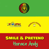 Smile And Pretend von Horace Andy