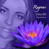 Vishnu 360 (Mantra Beat Series) by Ragani