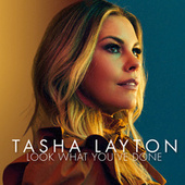 Look What You've Done by Tasha Layton