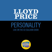 Personality (Live On The Ed Sullivan Show, June 28, 1959) by Lloyd Price