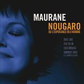 Nougaro Ou L'Espérance En L'Homme by Maurane