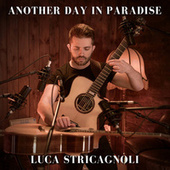 Another Day In Paradise de Luca Stricagnoli