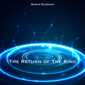 The Return Of The King by Mario Eleksen