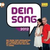 Dein Song 2012 von Various Artists