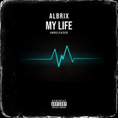 My Life by Albrix