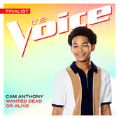 Wanted Dead Or Alive (The Voice Performance) fra Cam Anthony