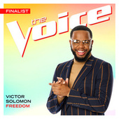 Freedom (The Voice Performance) by Victor Solomon