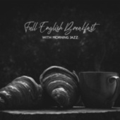 Full English Breakfast with Morning Jazz de Relaxing Instrumental Music